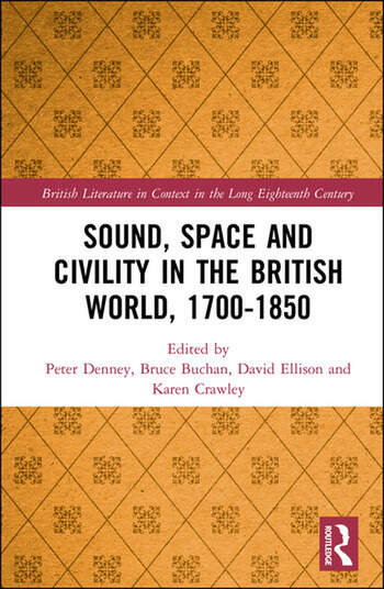 Sound, Space and Civility in the British World, 1700-1850 book cover