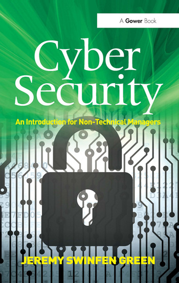 Cyber Security An Introduction for Non-Technical Managers book cover