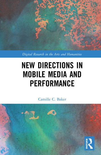 New Directions in Mobile Media and Performance book cover