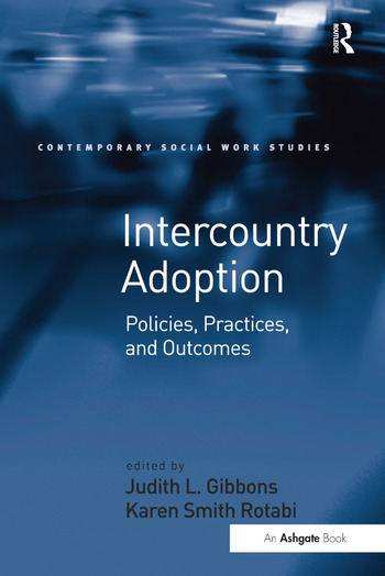 Intercountry Adoption Policies, Practices, and Outcomes book cover