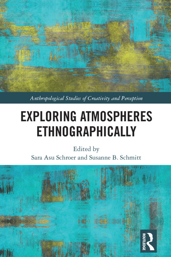 Exploring Atmospheres Ethnographically book cover