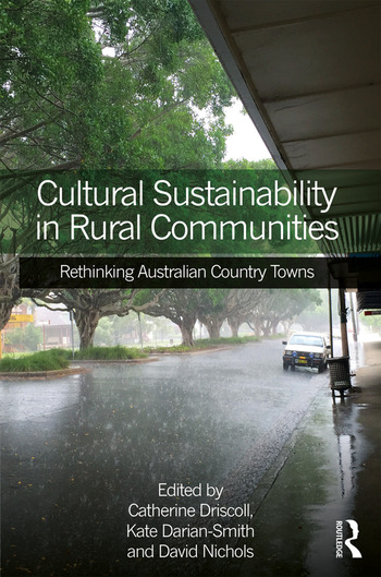 Cultural Sustainability in Rural Communities Rethinking Australian Country Towns book cover