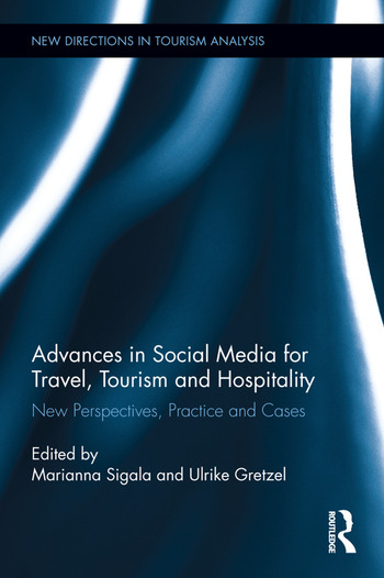 Advances in Social Media for Travel, Tourism and Hospitality New Perspectives, Practice and Cases book cover
