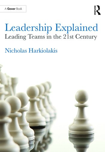 Leadership Explained Leading Teams in the 21st Century book cover