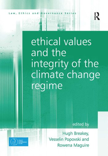 Ethical Values and the Integrity of the Climate Change Regime book cover