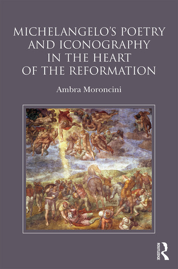 Michelangelo's Poetry and Iconography in the Heart of the Reformation book cover
