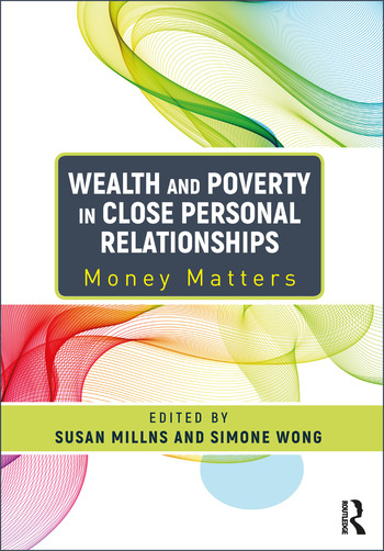 Wealth and Poverty in Close Personal Relationships Money Matters book cover