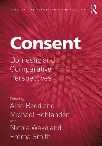 Consent Domestic and Comparative Perspectives book cover