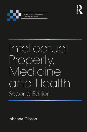 Intellectual Property, Medicine and Health book cover
