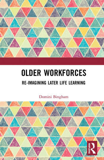 Older Workforces Re-imagining Later Life Learning book cover