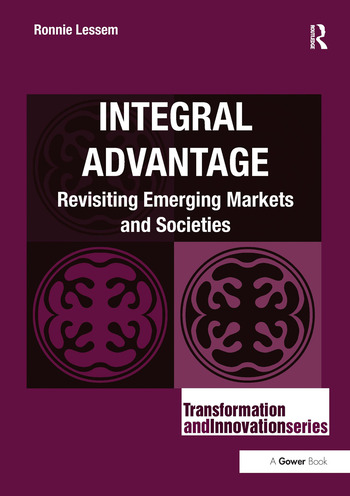 Integral Advantage Revisiting Emerging Markets and Societies book cover