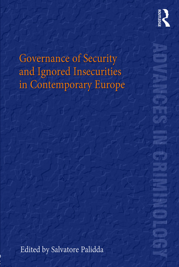 Governance of Security and Ignored Insecurities in Contemporary Europe book cover