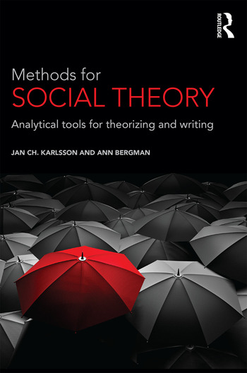 Methods for Social Theory Analytical tools for theorizing and writing book cover