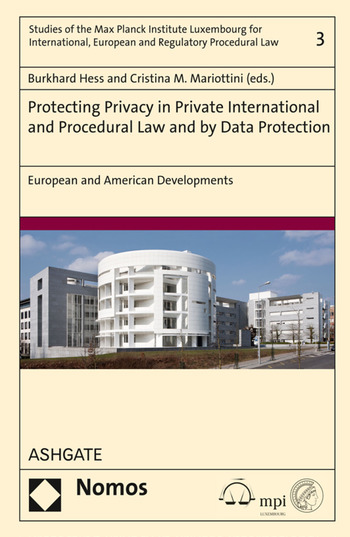 Protecting Privacy in Private International and Procedural Law and by Data Protection European and American Developments book cover