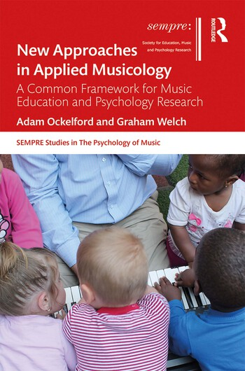 New Approaches in Applied Musicology A Common Framework for Music Education and Psychology Research book cover
