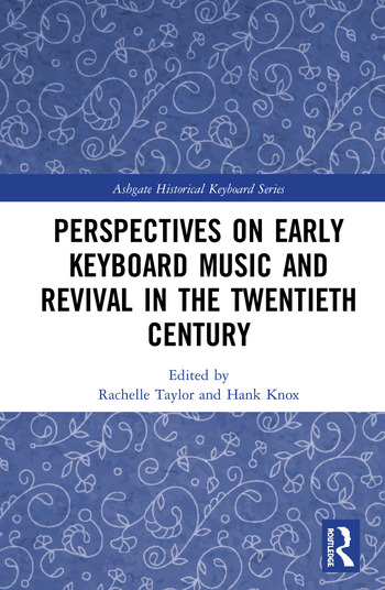 Perspectives on Early Keyboard Music and Revival in the Twentieth Century book cover