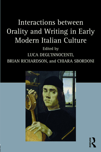 Interactions between Orality and Writing in Early Modern Italian Culture book cover