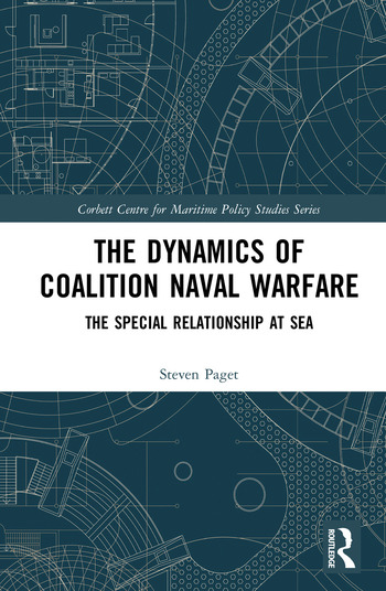 The Dynamics of Coalition Naval Warfare The Special Relationship at Sea book cover