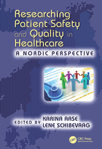 Researching Patient Safety and Quality in Healthcare A Nordic Perspective book cover