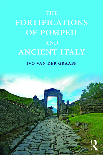 The Fortifications of Pompeii and Ancient Italy book cover