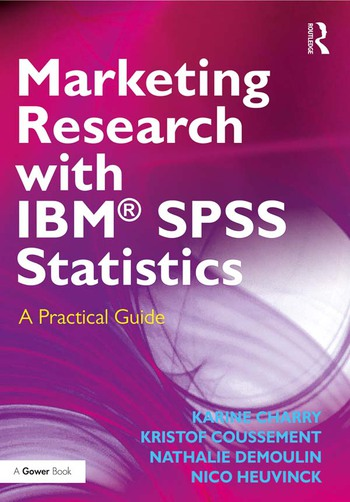 Marketing Research with IBM® SPSS Statistics A Practical Guide book cover