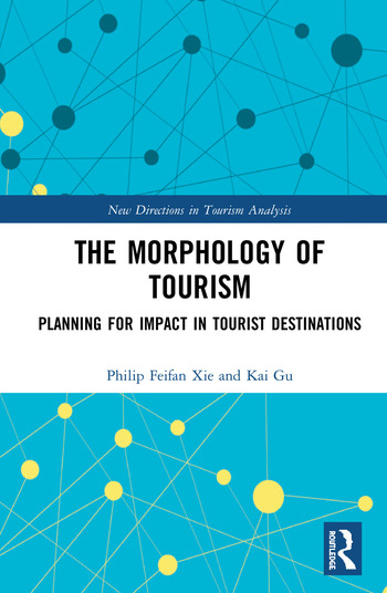 The Morphology of Tourism Planning for Impact in Tourist Destinations book cover