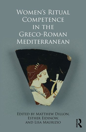 Women's Ritual Competence in the Greco-Roman Mediterranean book cover