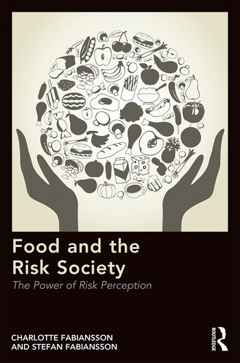 Food and the Risk Society The Power of Risk Perception book cover