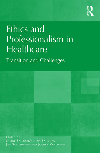Ethics and Professionalism in Healthcare Transition and Challenges book cover