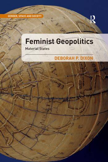 Feminist Geopolitics Material States book cover