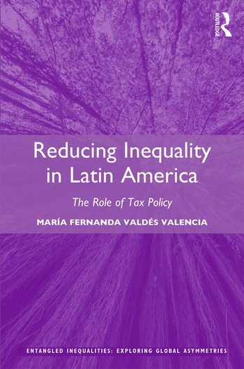 Reducing Inequality in Latin America The Role of Tax Policy book cover