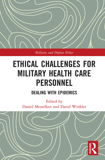 Ethical Challenges for Military Health Care Personnel Dealing with Epidemics book cover