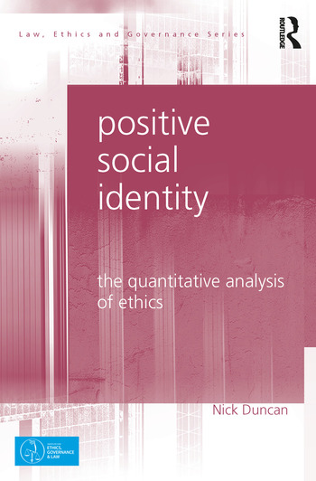 Positive Social Identity The Quantitative Analysis of Ethics book cover