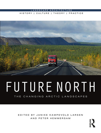 Future North The Changing Arctic Landscapes book cover