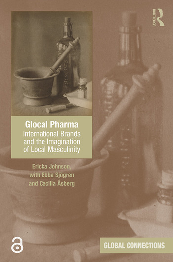 Glocal Pharma (Open Access) International Brands and the Imagination of Local Masculinity book cover
