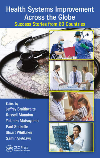Health Systems Improvement Across the Globe Success Stories from 60 Countries book cover