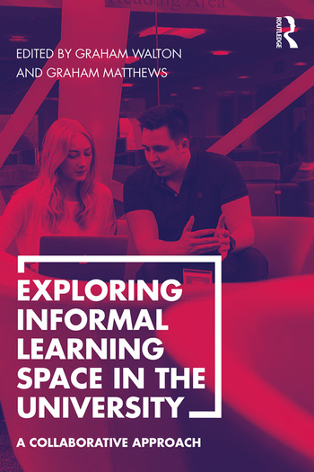 Exploring Informal Learning Space in the University A Collaborative Approach book cover