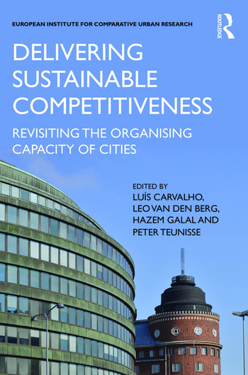 Delivering Sustainable Competitiveness Revisiting the organising capacity of cities book cover