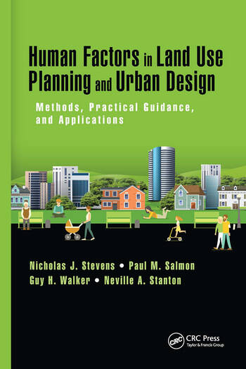 Human Factors in Land Use Planning and Urban Design Methods, Practical Guidance, and Applications book cover
