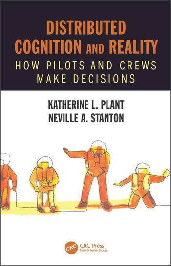 Distributed Cognition and Reality How Pilots and Crews Make Decisions book cover