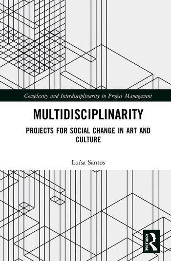 Multidisciplinarity Projects for Social Change in Art and Culture book cover