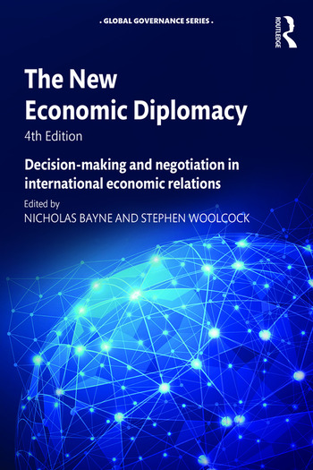 The New Economic Diplomacy Decision-Making and Negotiation in International Economic Relations book cover
