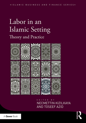 Labor in an Islamic Setting Theory and Practice book cover