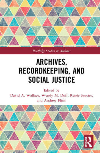 Archives, Recordkeeping and Social Justice book cover
