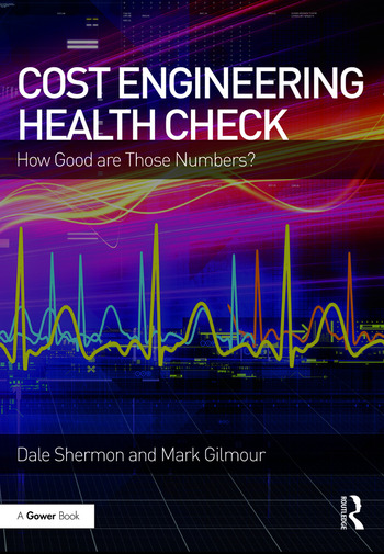 Cost Engineering Health Check How Good are Those Numbers? book cover