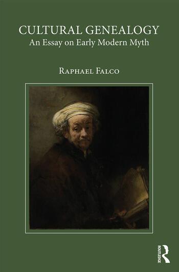 Cultural Genealogy An Essay on Early Modern Myth book cover