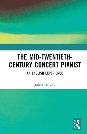 The Mid-Twentieth-Century Concert Pianist An English Experience book cover
