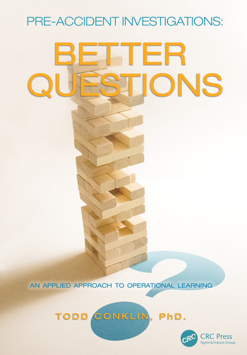 Pre-Accident Investigations Better Questions - An Applied Approach to Operational Learning book cover
