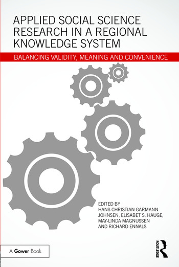 Applied Social Science Research in a Regional Knowledge System Balancing validity, meaning and convenience book cover