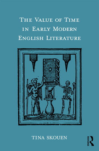 The Value of Time in Early Modern English Literature book cover
